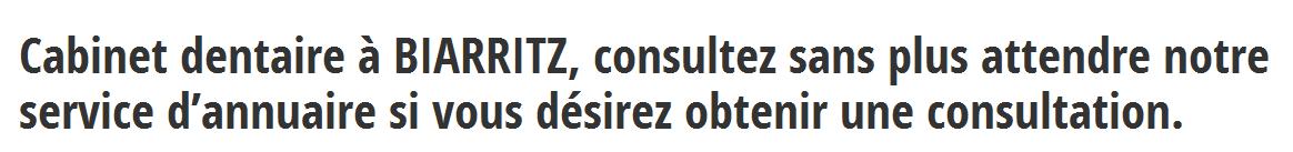Trouvez un dentiste à Biarritz sur dentistes-info.fr